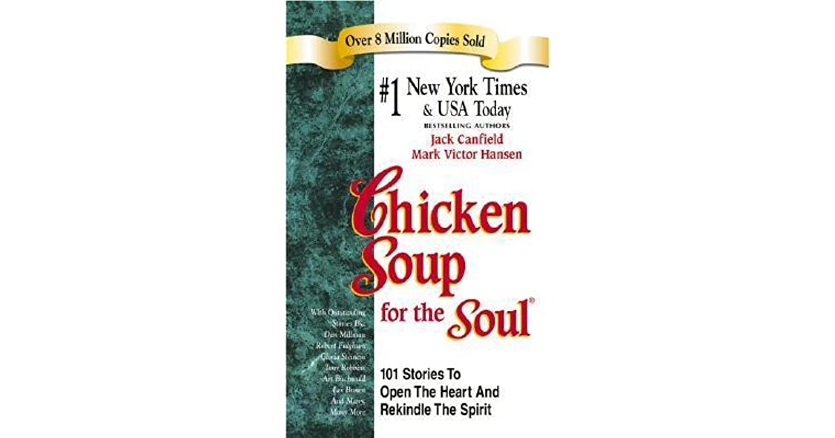 Chicken Soup Quotes: Chicken Soup For The Soul By Jack Canfield