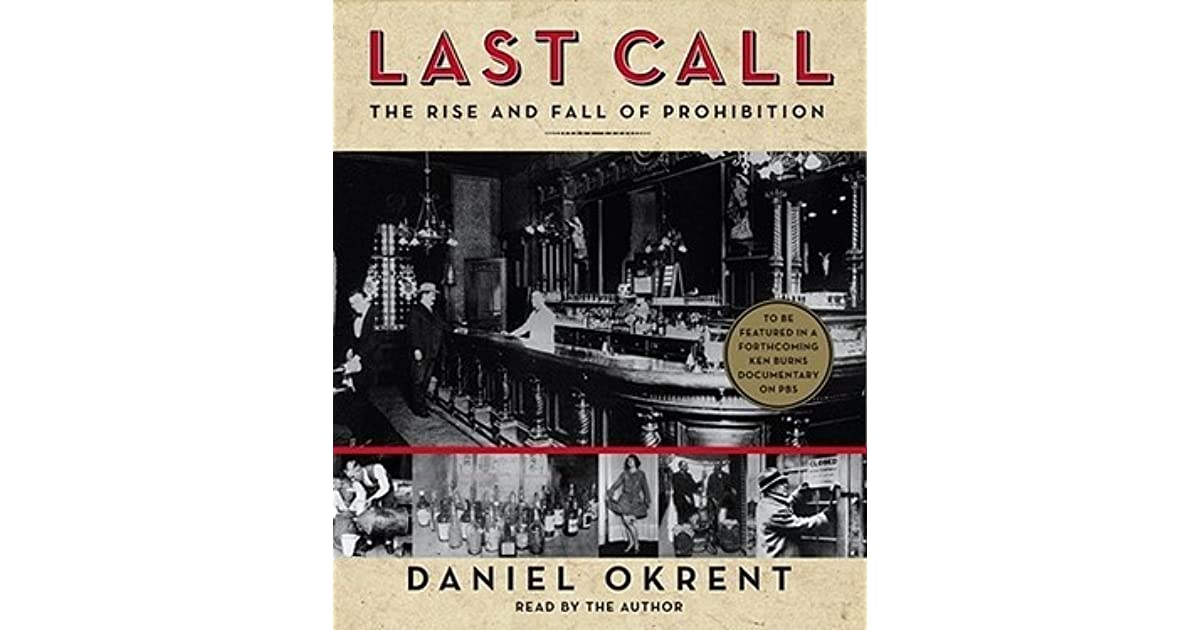 last call the rise and fall of prohibition