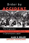Order By Accident: The Origins And Consequences Of Group Conformity In Contemporary Japan