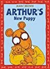 Arthur's New Puppy (Arthur Adventure Series)