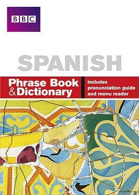 BBC Spanish Phrase Book