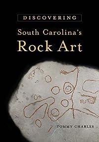 Discovering South Carolina's Rock Art
