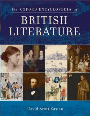 The Oxford Encyclopedia of British Literature: 5-Volume Set