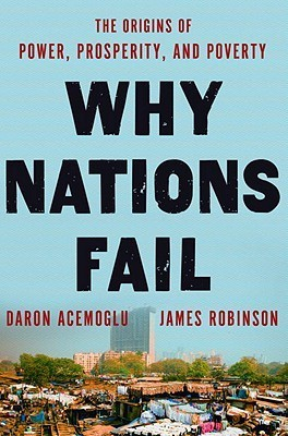 Why Nations Fail- The Origins of Power  Prosperity  and Poverty (2012 )(epu