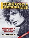 Backstage Passes & Backstabbing Bastards by Al Kooper