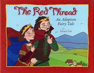The Red Thread: An Adoption Fairy Tale