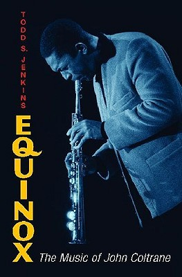 Equinox: The Music of John Coltrane