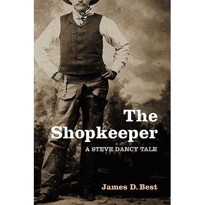 05a2a5f660e The Shopkeeper (Steve Dancy Tales  1) by James D. Best