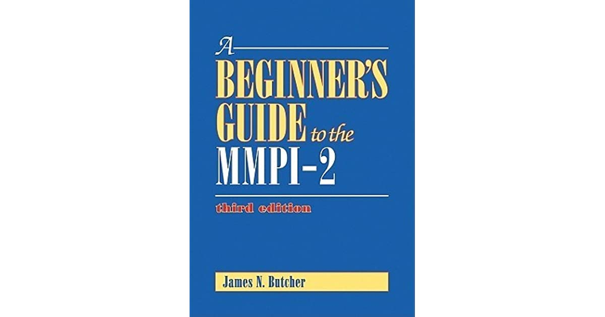 A Beginner S Guide To The MMPI 2 By James N Butcher