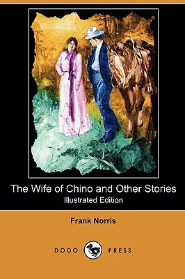 The Wife of Chino and Other Stories