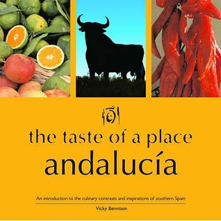 The Taste Of A Place, Andalucia (Taste Of A Place)