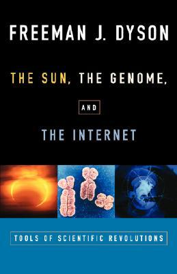 The Sun, the Genome and the Internet: Tools of Scientific Revolutions