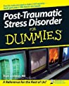 Post-Traumatic Stress Disorder For Dummies