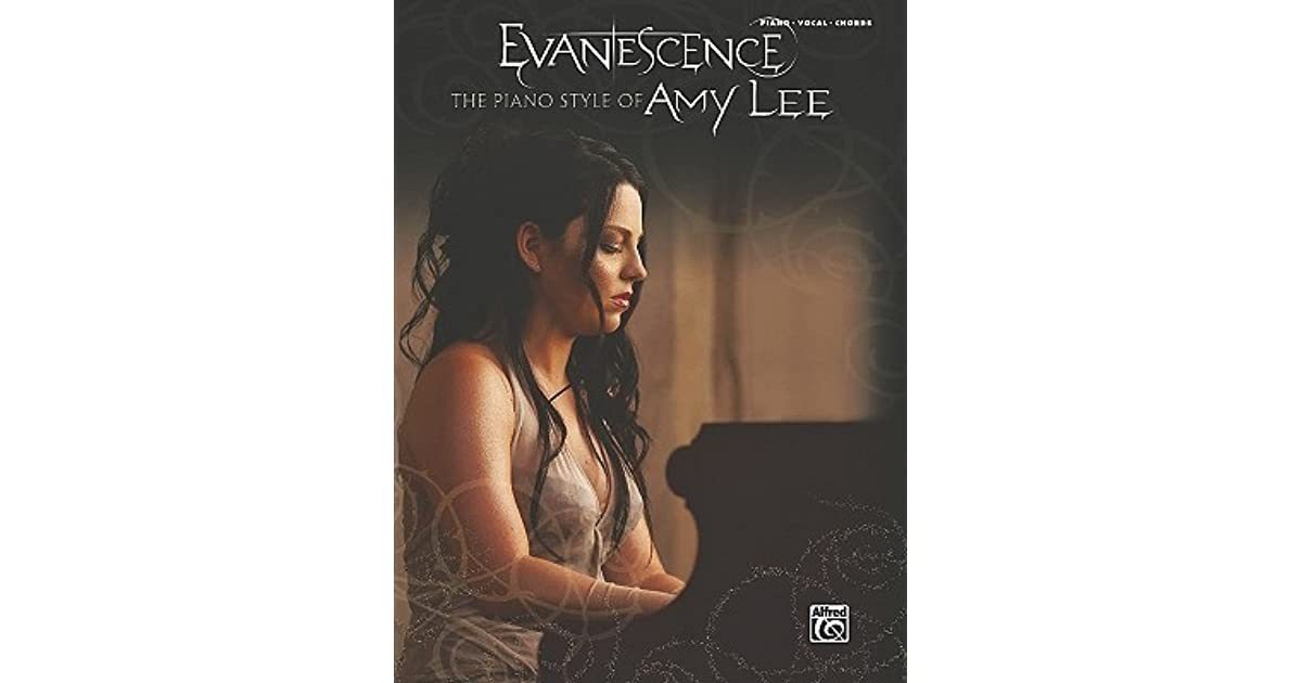 Evanescence The Piano Style Of Amy Lee Pianovocalchords By