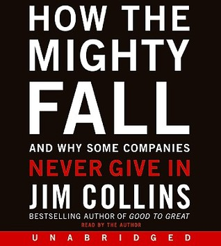 Summary: How the Mighty Fall: Review and Analysis of Collins Book