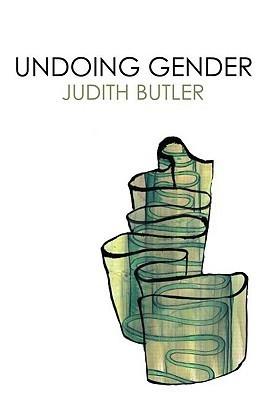 [Judith Butler] Undoing Gender