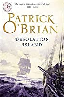 Desolation Island (Aubrey & Maturin #5)