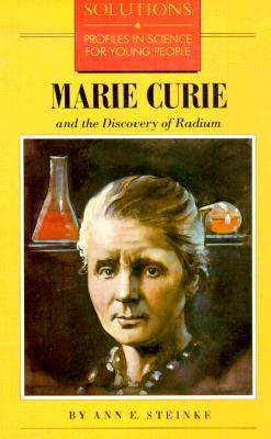 Marie Curie and the Discovery of Radium