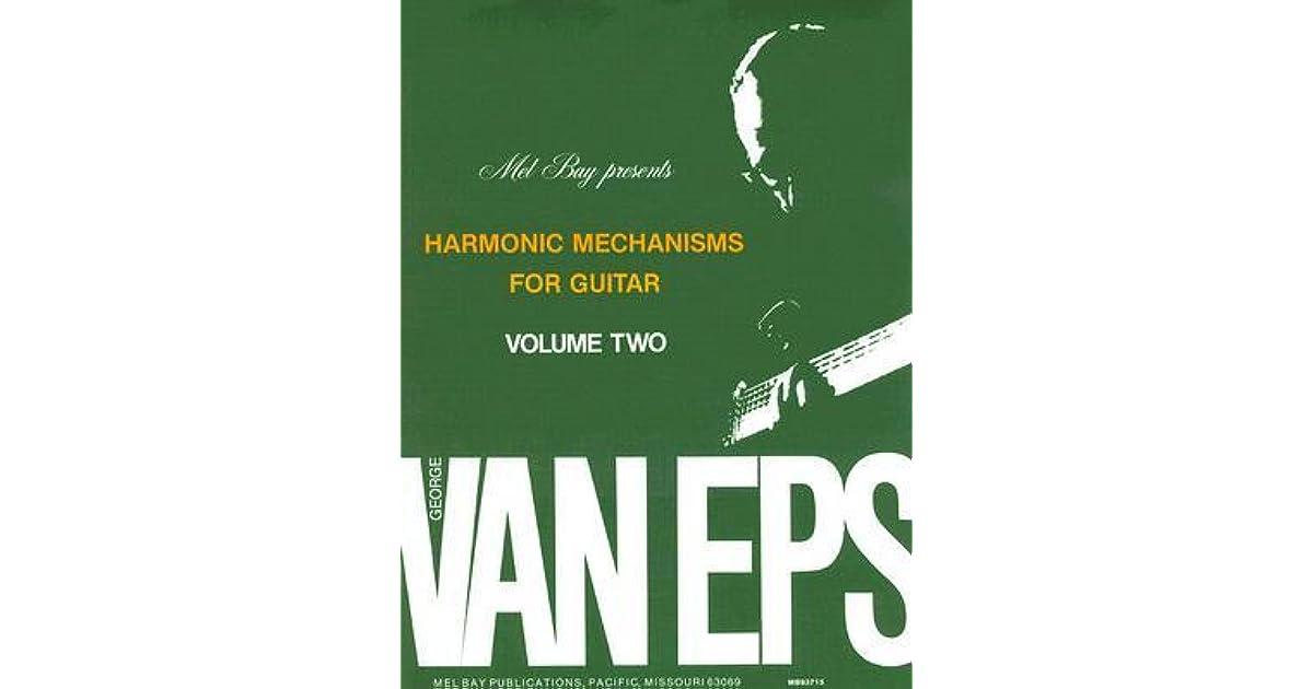 Harmonic Mechanisms For Guitar Volume 2 By George Van Eps