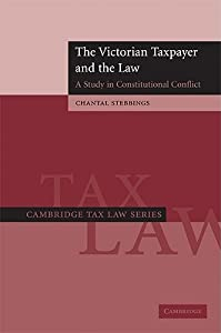 The Victorian Taxpayer and the Law: A Study in Constitutional Conflict