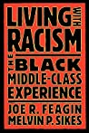 Living with Racism: The Black Middle-Class Experience