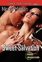 Sweet Salvation (Sweet Awakenings, #2)