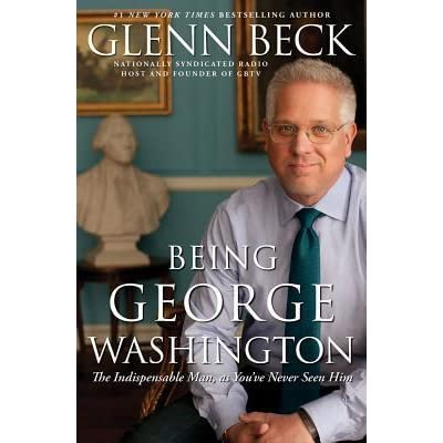 Being george washington by glenn beck fandeluxe PDF