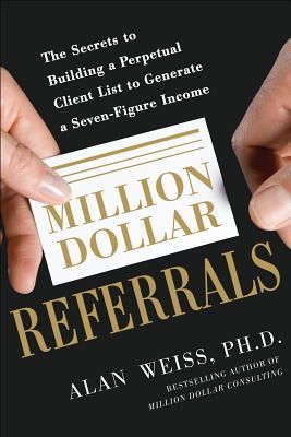 Million Dollar Referrals The Secrets