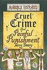 Cruel Crime And Painful Punishment