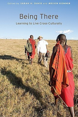 Being There-Learning to Live Cross-Culturally
