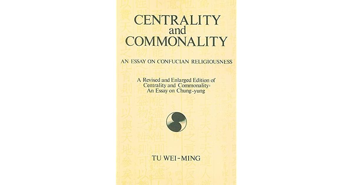 Thesis For Persuasive Essay Centrality And Commonality An Essay On Confucian Religiousness A Revised  And Enlarged Edition Of Centrality And Commonality An Essay On Chungyung  By Tu  What Is The Thesis In An Essay also Thesis Statement Examples Essays Centrality And Commonality An Essay On Confucian Religiousness A  What Is A Thesis In An Essay