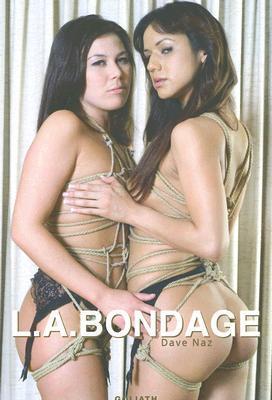 [Download] ➻ L.A. Bondage  By Dave Naz – Plummovies.info