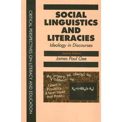 understanding language in literacy discourse and linguistics by james paul gee
