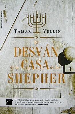 El Desvan de la casa de los Shepherd by Tamar Yellin