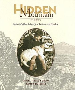 Hidden on the Mountain by Deborah Durland DeSaix