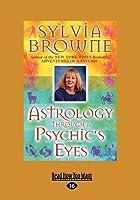 Astrology Through a Psychic's Eyes