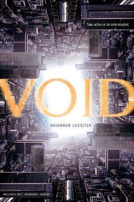 Void by Rhiannon Lassiter