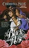 The Black Rose (Dangerous Heroes, #1)