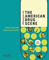 9780199362080: the american drug scene: readings in a global.