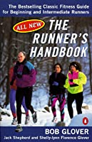 The Runner's Handbook: The Bestselling Classic Fitness Guide for Beginning and Intermediate Runners
