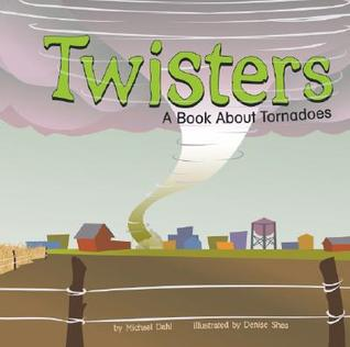 Twisters: A Book About Tornadoes