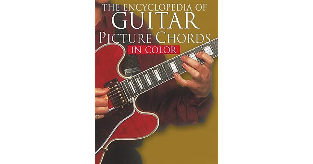 The Encyclopedia of Guitar Picture Chords in Color by Hal Leonard ...
