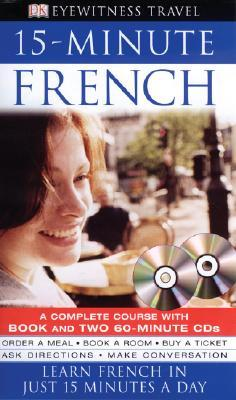 15-minute French (Eyewitness Travel Guides)