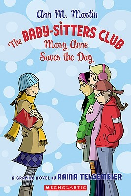 Mary Anne Saves the Day: A Graphic Novel