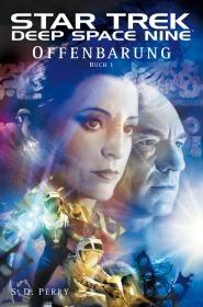 Offenbarung: Buch 1 (Star Trek: Deep Space Nine, #8.01)