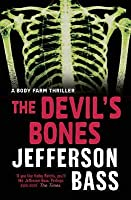 The Devil's Bones (Body Farm Thriller 3)