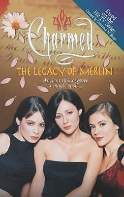 The Legacy of Merlin (Charmed, #8) by Eloise Flood