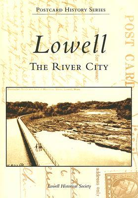Lowell by Lowell Historical Society