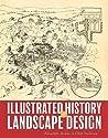 Illustrated History of Landscape Design by Elizabeth Boults