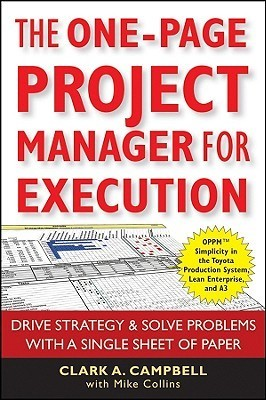 The-One-Page-Project-Manager-for-Execution-Drive-Strategy-and-Solve-Problems-with-a-Single-Sheet-of-Paper
